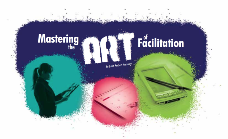 Mastering the Art of Facilitation