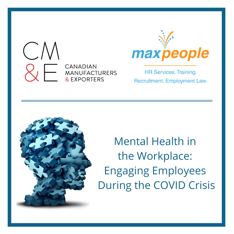 Mental Health in the Workplace: Engaging Employees During the COVID Crisis