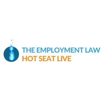 The Employment Law Hot Seat Live