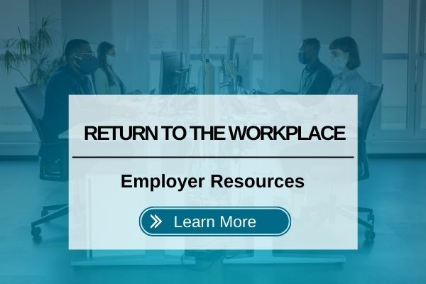 Return to Workplace Resources